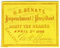 Image: Ticket, 1868 Impeachment Trial, United States Senate Chamber (Cat. no. 16.00066.000)
