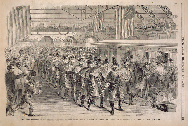 The Sixth Regiment of Massachusetts Volunteers Leaving Jersey City R. R. Depot, to Defend the Capitol, at Washington, D C. [sic],  April 18th, 1861.