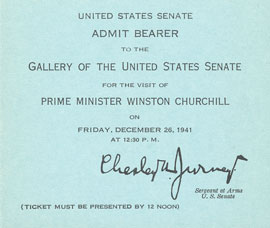 Ticket to admit bearer to the U.S. Senate Chamber for the visit of Prime Minister Winston Churchill on December 26, 1941.