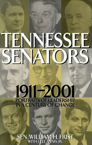 Book jacket for Tennessee Senators, 1911-2001: Portraits of Leadership in a Century of Change