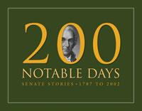 200 Notable Days: Senate Stories, 1787 to 2002